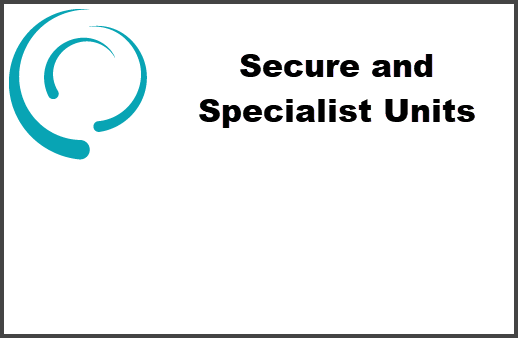 Secure & Specialist Units